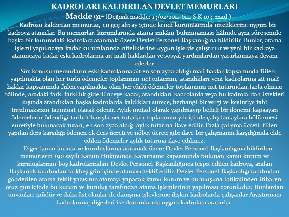 KADROLARI KALDIRILAN DEVLET MEMURLARI