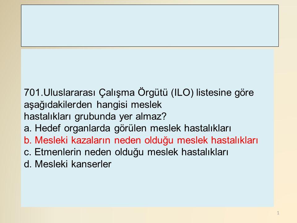 701.Uluslararası Çalışma Örgütü (ILO) listesine göre aşağıdakilerden hangisi meslek