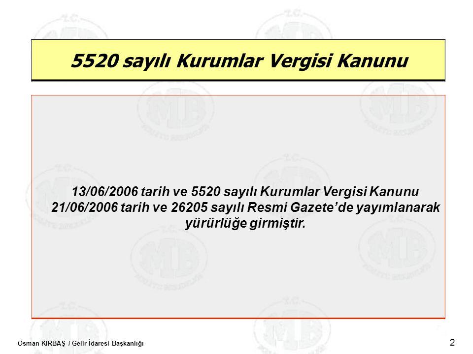 5520 sayılı Kurumlar Vergisi Kanunu