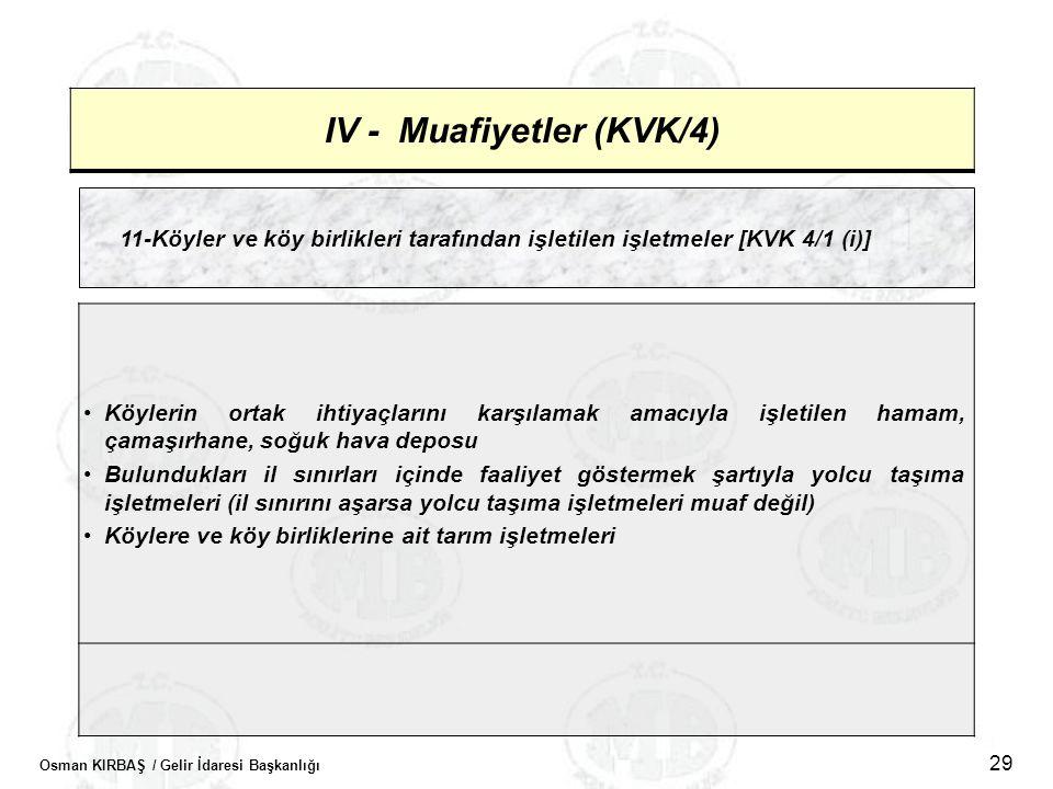 IV - Muafiyetler (KVK/4)