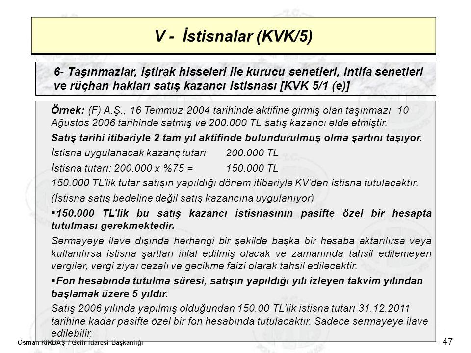 V - İstisnalar (KVK/5)