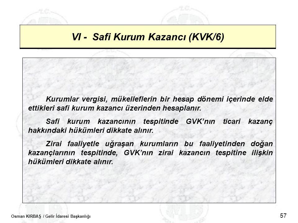VI - Safi Kurum Kazancı (KVK/6)