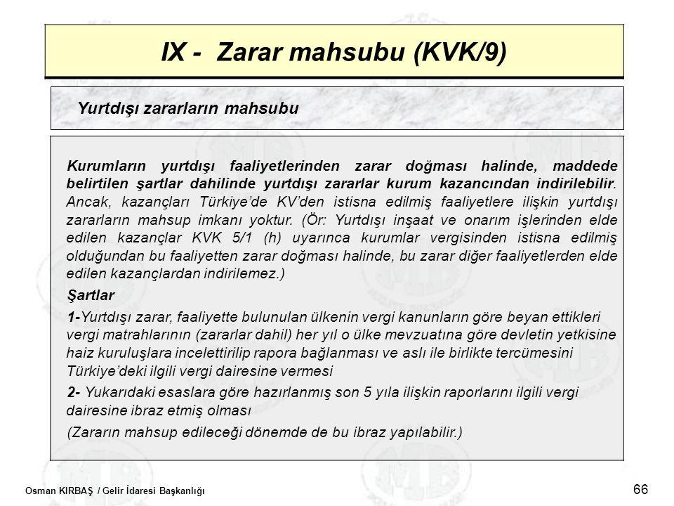 IX - Zarar mahsubu (KVK/9)