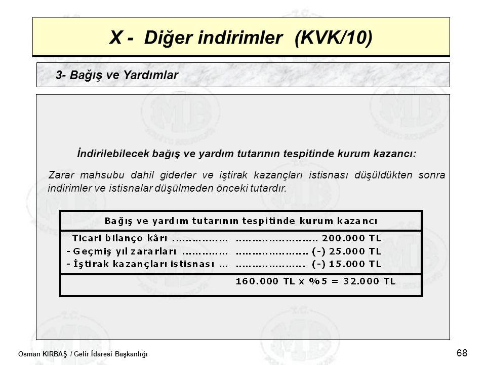 X - Diğer indirimler (KVK/10)