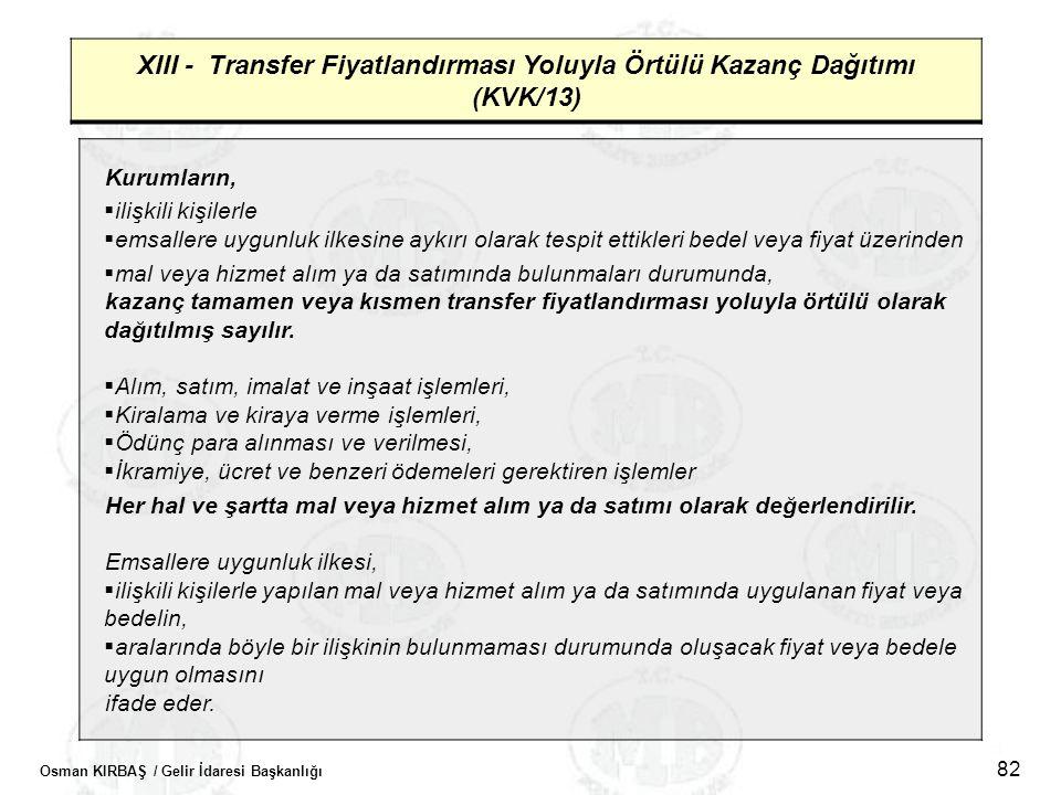 XIII - Transfer Fiyatlandırması Yoluyla Örtülü Kazanç Dağıtımı (KVK/13)