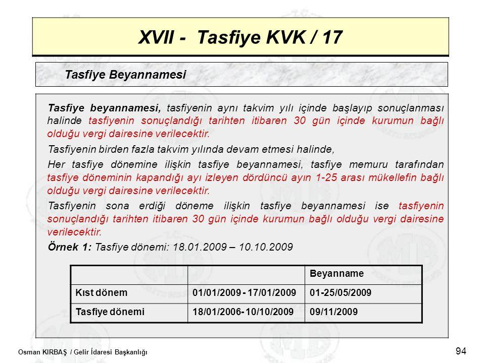 XVII - Tasfiye KVK / 17 Tasfiye Beyannamesi