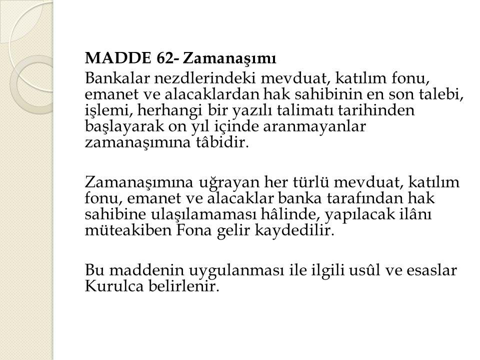 MADDE 62- Zamanaşımı