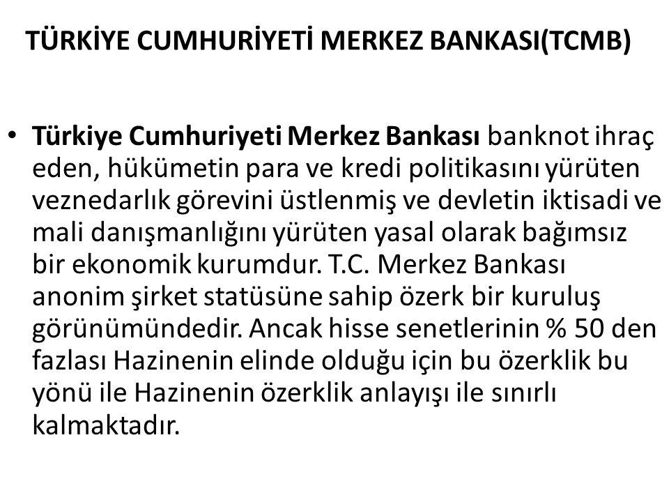 TÜRKİYE CUMHURİYETİ MERKEZ BANKASI(TCMB)