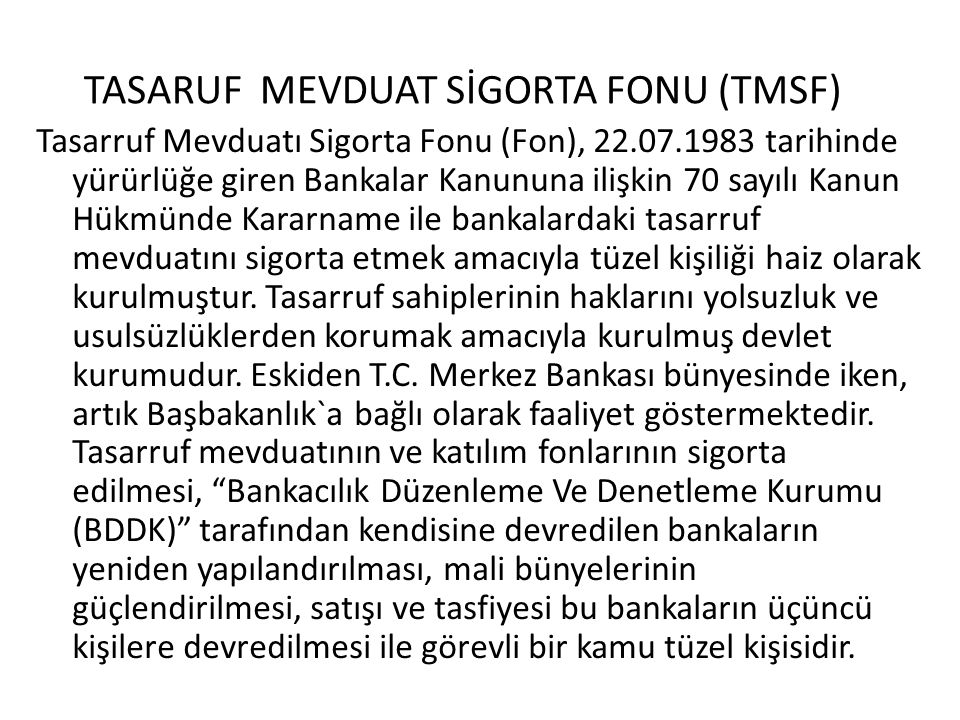 TASARUF MEVDUAT SİGORTA FONU (TMSF)