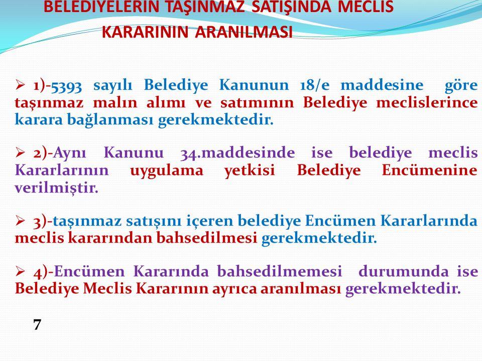 BELEDİYELERİN TAŞINMAZ SATIŞINDA MECLİS KARARININ ARANILMASI