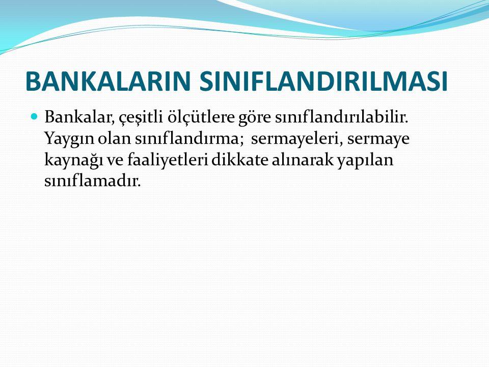 BANKALARIN SINIFLANDIRILMASI