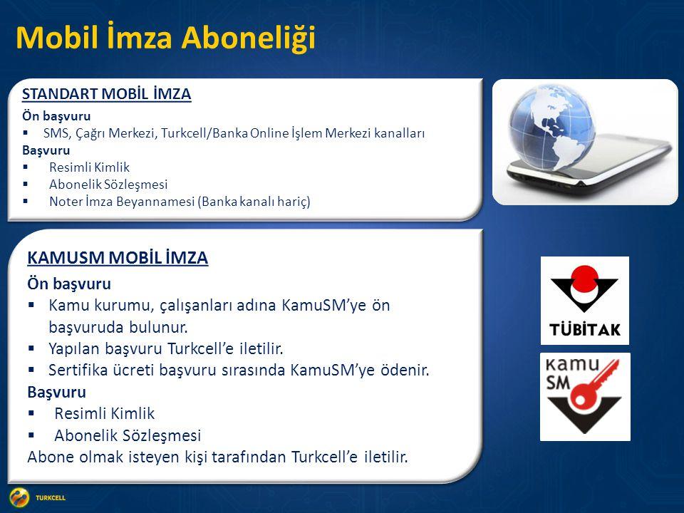 Mobil İmza Aboneliği KAMUSM MOBİL İMZA Ön başvuru