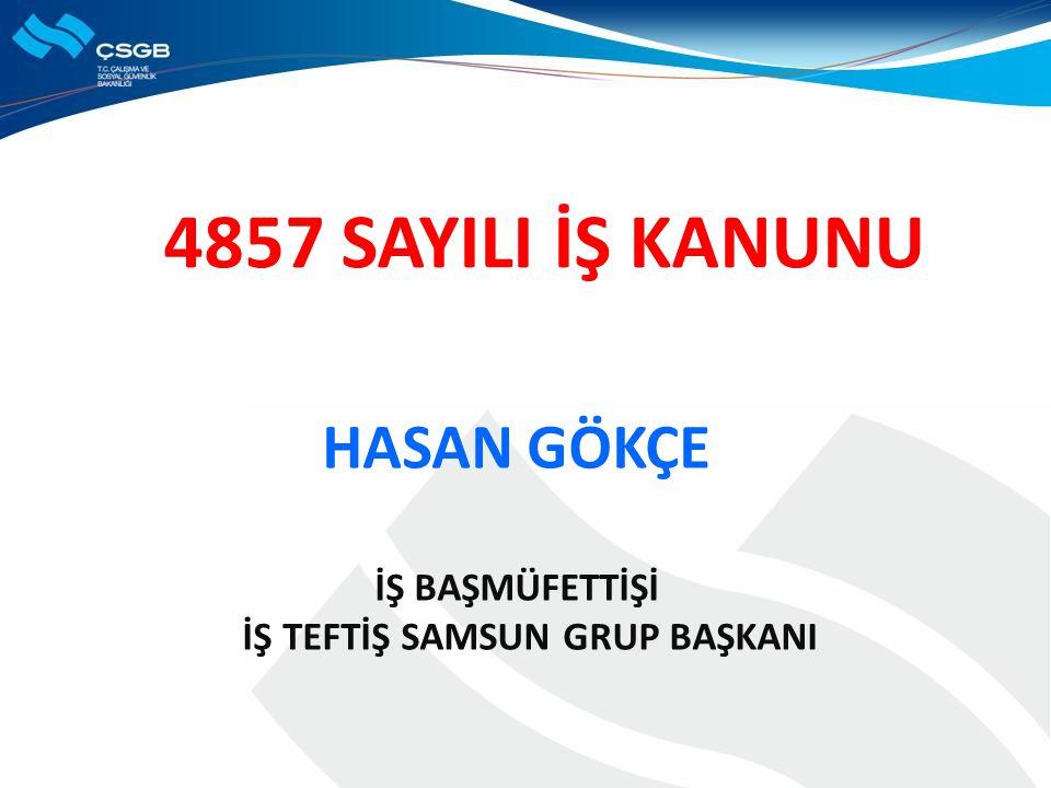 İŞ TEFTİŞ SAMSUN GRUP BAŞKANI