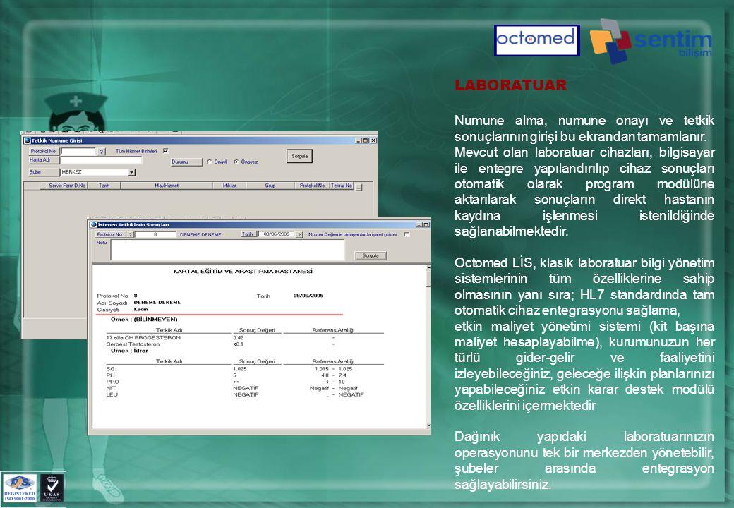 LABORATUAR Numune alma, numune onayı ve tetkik sonuçlarının girişi bu ekrandan tamamlanır.