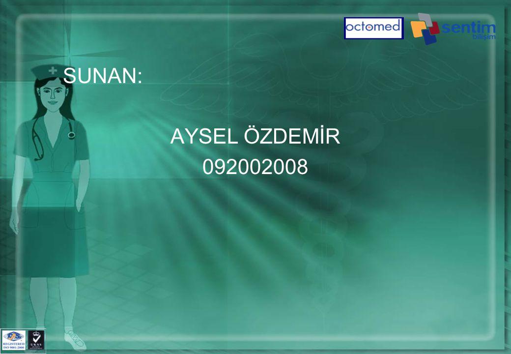 SUNAN: AYSEL ÖZDEMİR 092002008