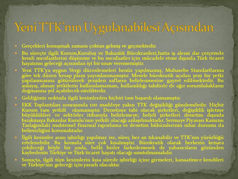 Yeni TTK'nın Uygulanabilesi Açısından