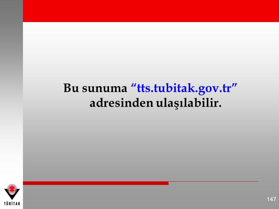 Bu sunuma tts.tubitak.gov.tr adresinden ulaşılabilir.