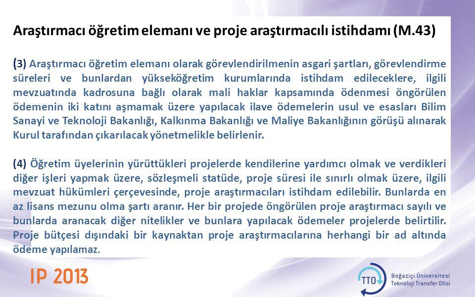 Araştırmacı öğretim elemanı ve proje araştırmacılı istihdamı (M.43)
