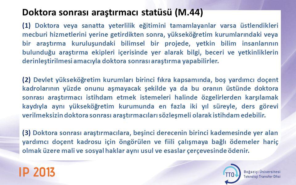 Doktora sonrası araştırmacı statüsü (M.44)