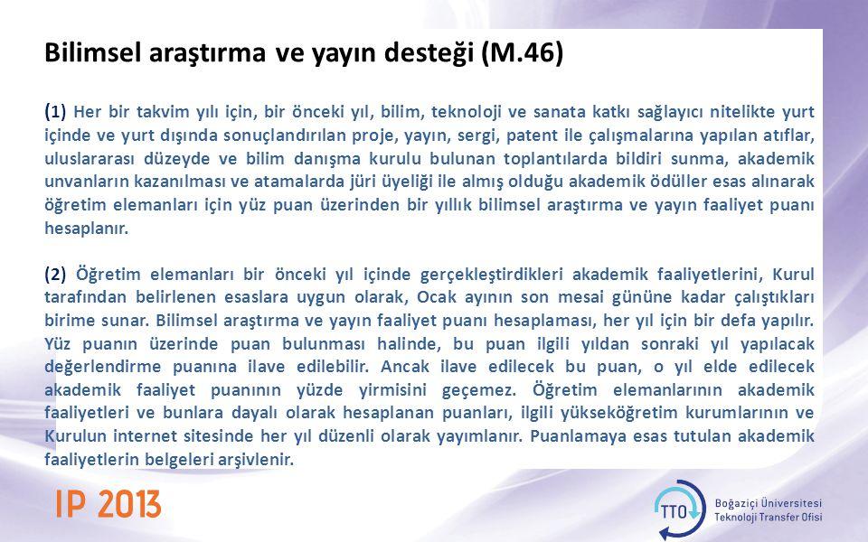Bilimsel araştırma ve yayın desteği (M.46)