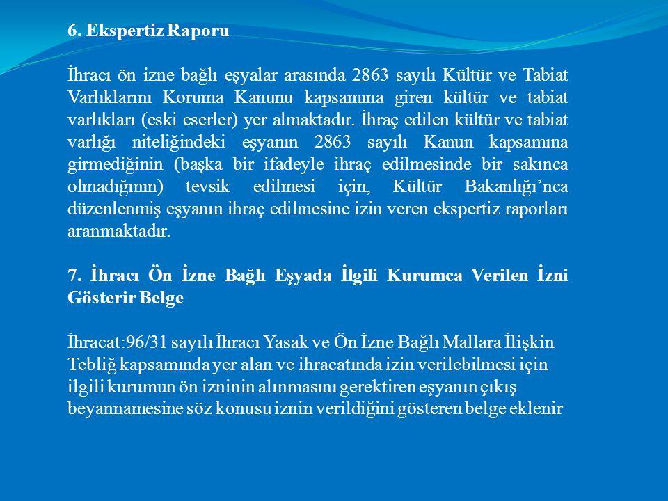 6. Ekspertiz Raporu