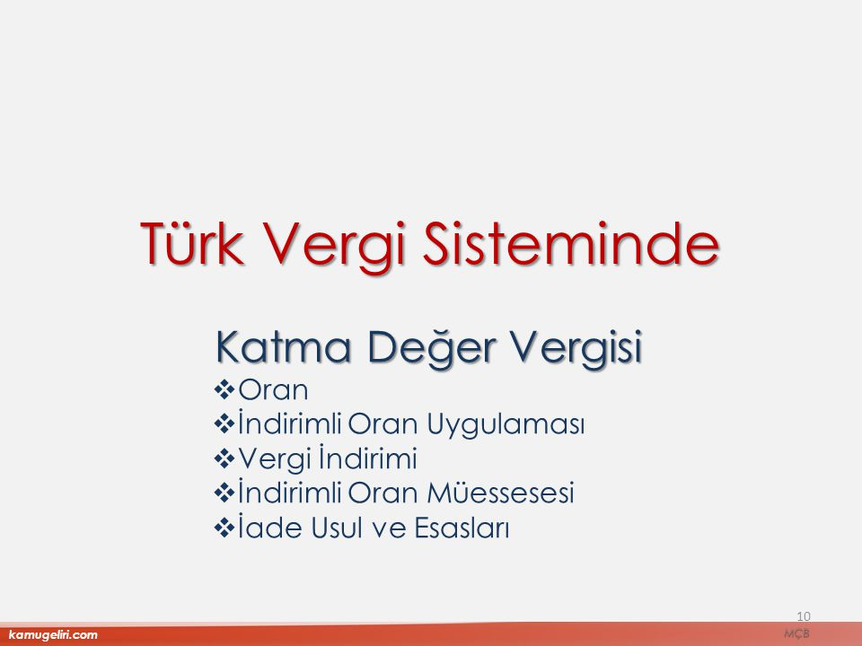 Türk Vergi Sisteminde Katma Değer Vergisi Oran