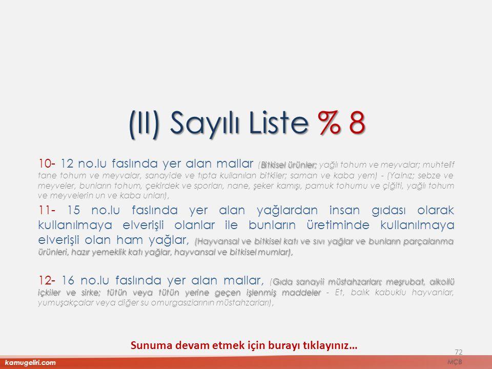 (II) Sayılı Liste % 8