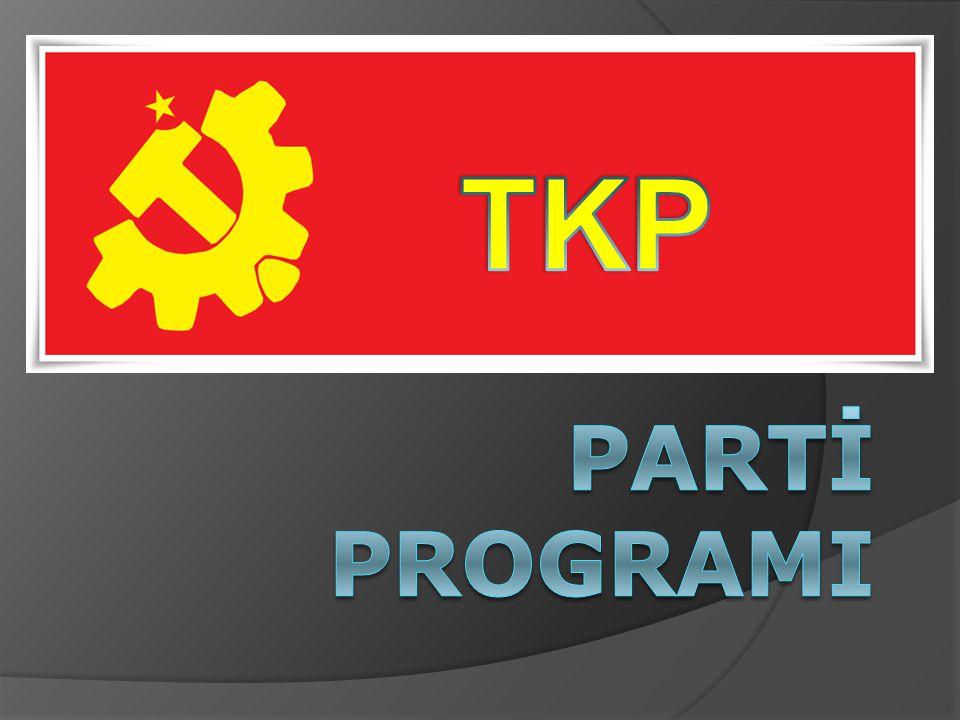 TKP Partİ ProgramI