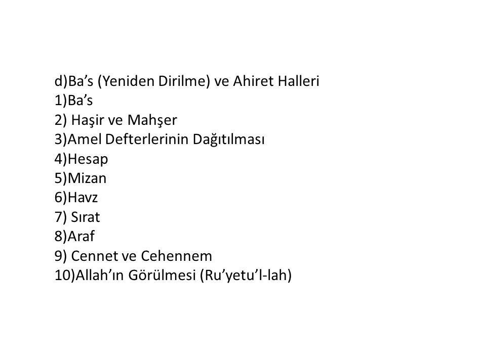 d)Ba's (Yeniden Dirilme) ve Ahiret Halleri