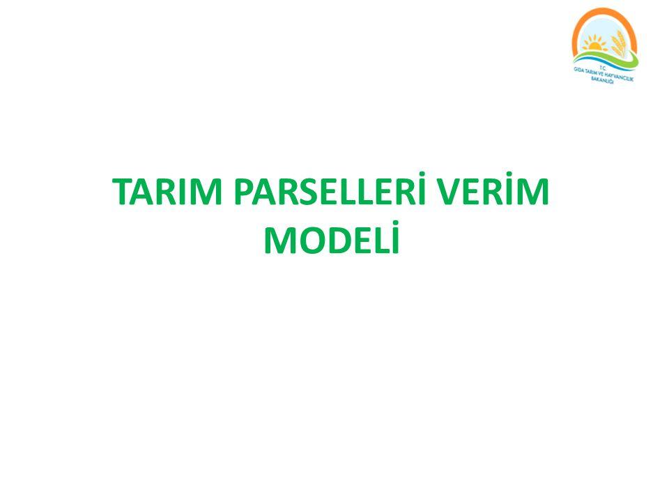 TARIM PARSELLERİ VERİM MODELİ