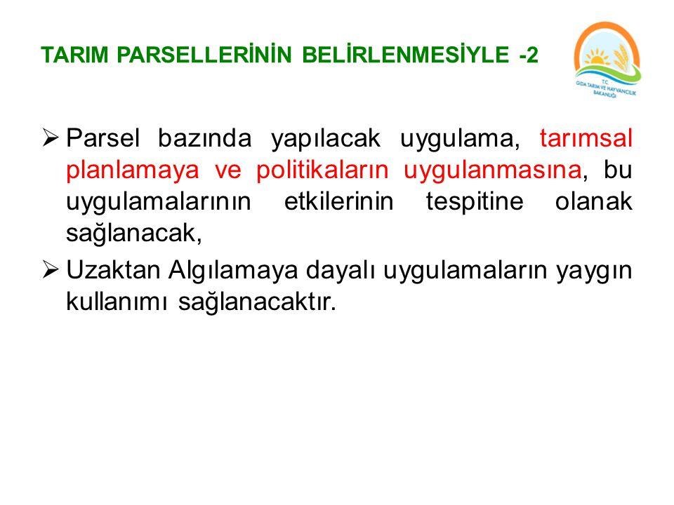 TARIM PARSELLERİNİN BELİRLENMESİYLE -2