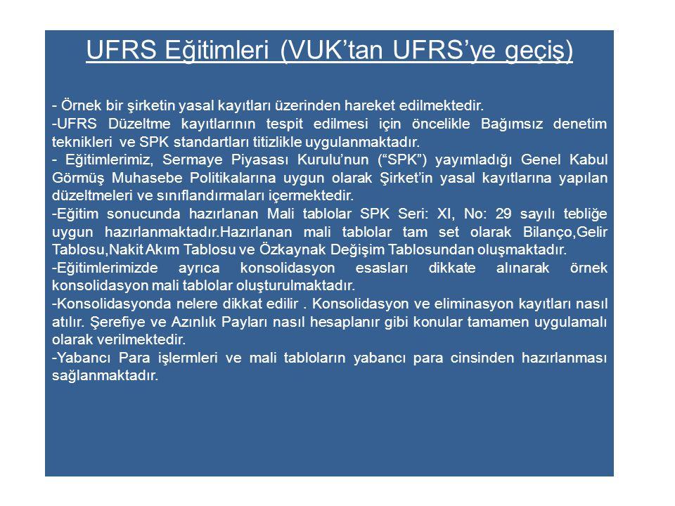 UFRS Eğitimleri (VUK'tan UFRS'ye geçiş)