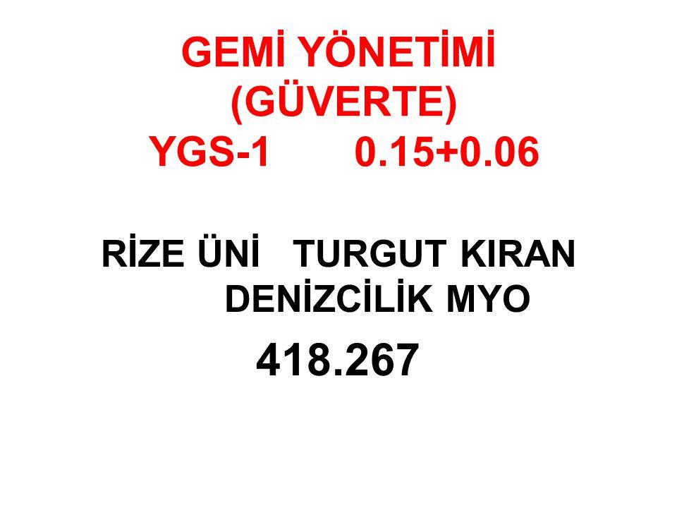 GEMİ YÖNETİMİ (GÜVERTE) YGS-1 0.15+0.06