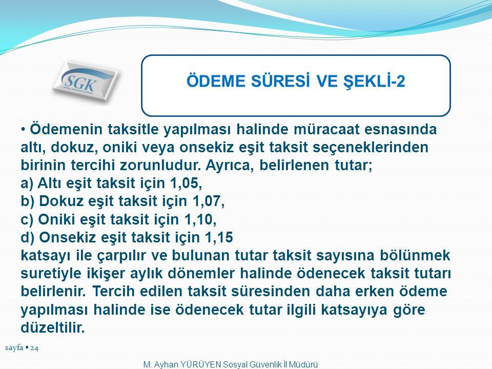 ÖDEME SÜRESİ VE ŞEKLİ-2