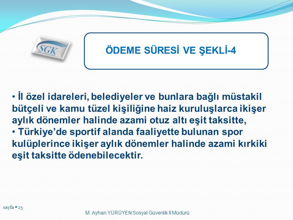 ÖDEME SÜRESİ VE ŞEKLİ-4