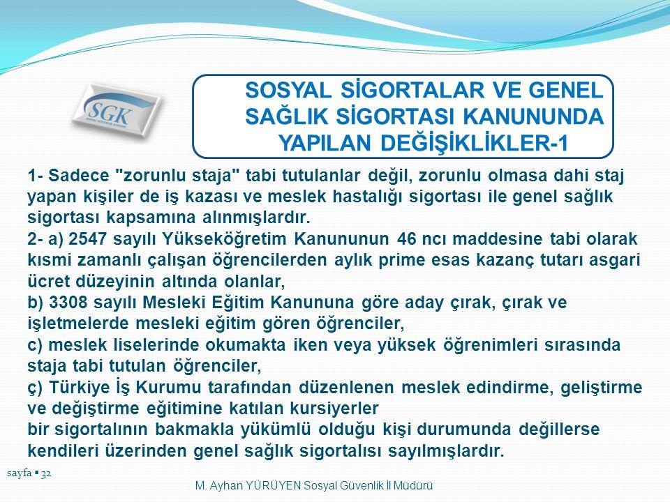 SOSYAL SİGORTALAR VE GENEL SAĞLIK SİGORTASI KANUNUNDA YAPILAN DEĞİŞİKLİKLER-1