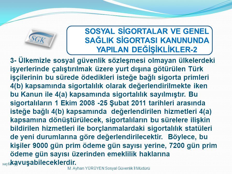 SOSYAL SİGORTALAR VE GENEL SAĞLIK SİGORTASI KANUNUNDA YAPILAN DEĞİŞİKLİKLER-2