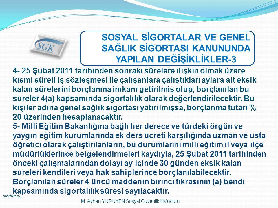 SOSYAL SİGORTALAR VE GENEL SAĞLIK SİGORTASI KANUNUNDA YAPILAN DEĞİŞİKLİKLER-3
