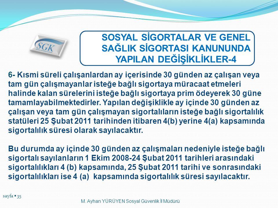 SOSYAL SİGORTALAR VE GENEL SAĞLIK SİGORTASI KANUNUNDA YAPILAN DEĞİŞİKLİKLER-4