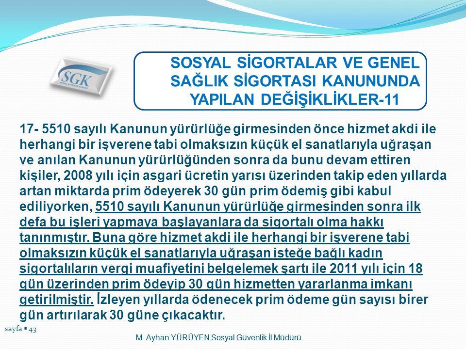 SOSYAL SİGORTALAR VE GENEL SAĞLIK SİGORTASI KANUNUNDA YAPILAN DEĞİŞİKLİKLER-11
