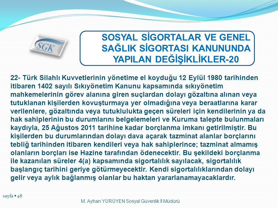 SOSYAL SİGORTALAR VE GENEL SAĞLIK SİGORTASI KANUNUNDA YAPILAN DEĞİŞİKLİKLER-20
