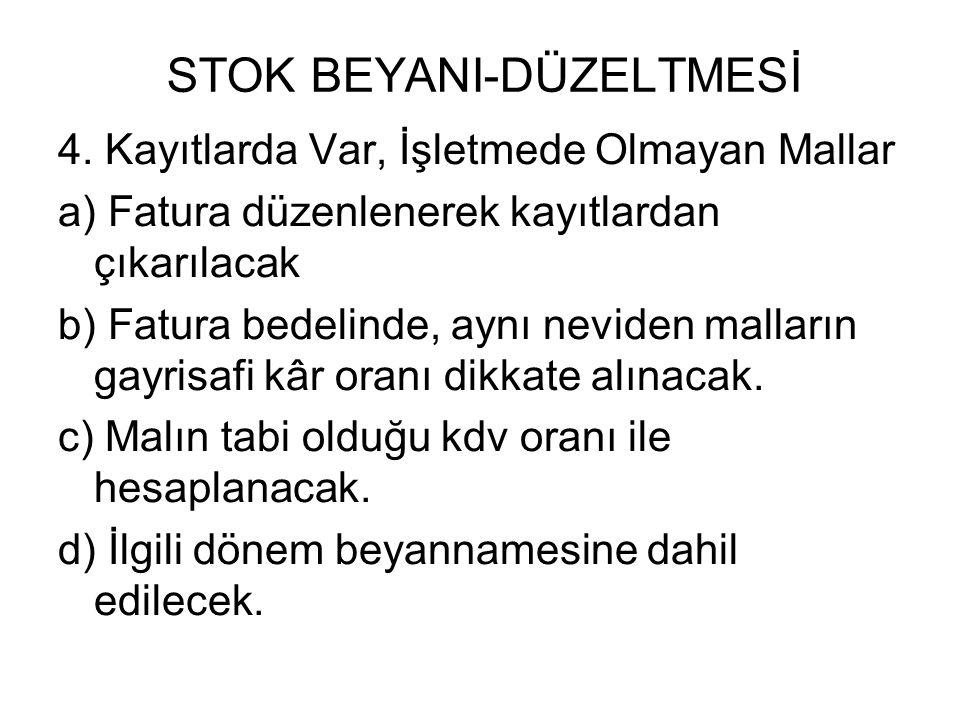 STOK BEYANI-DÜZELTMESİ