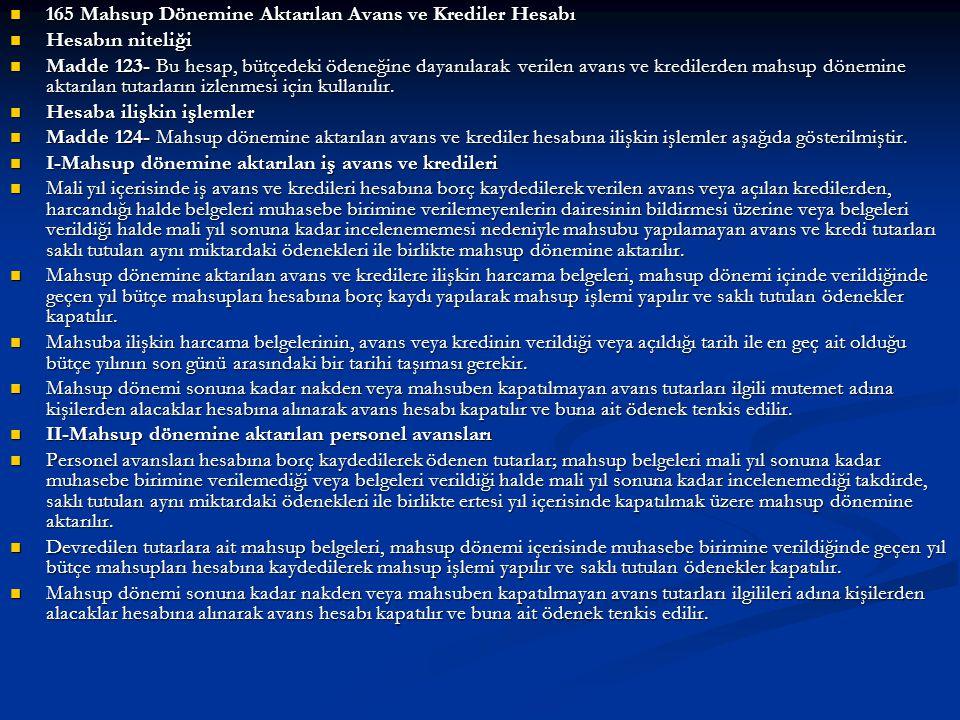 165 Mahsup Dönemine Aktarılan Avans ve Krediler Hesabı