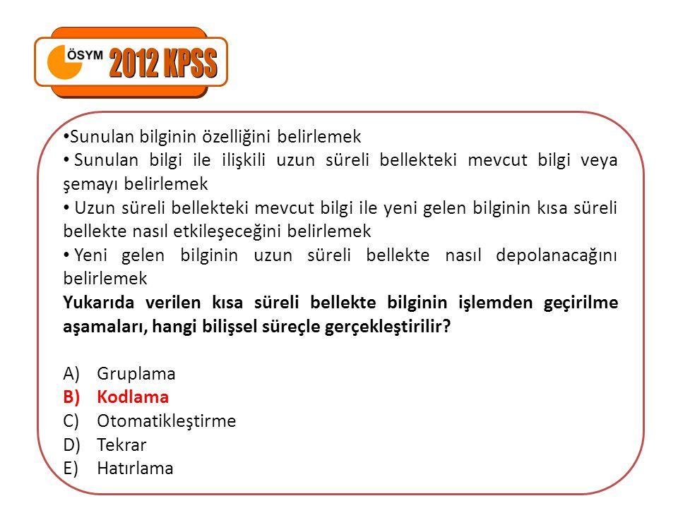 2012 KPSS Sunulan bilginin özelliğini belirlemek
