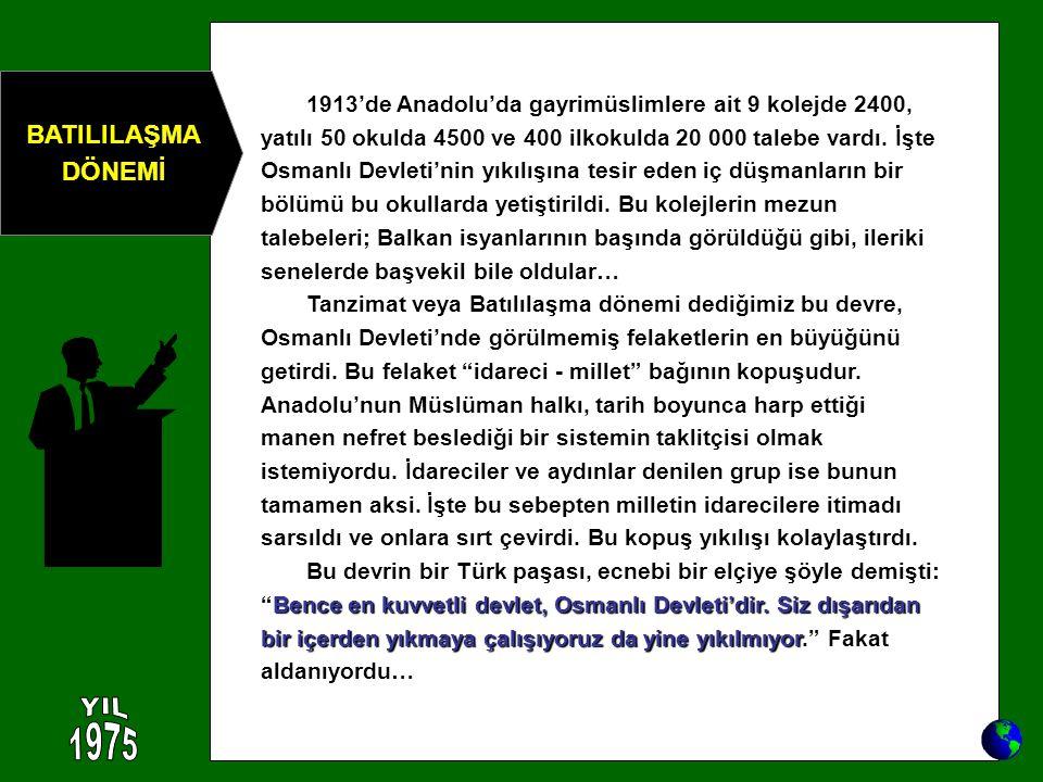 YIL 1975 BATILILAŞMA DÖNEMİ
