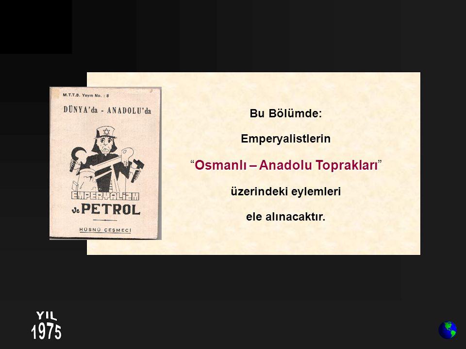 Osmanlı – Anadolu Toprakları