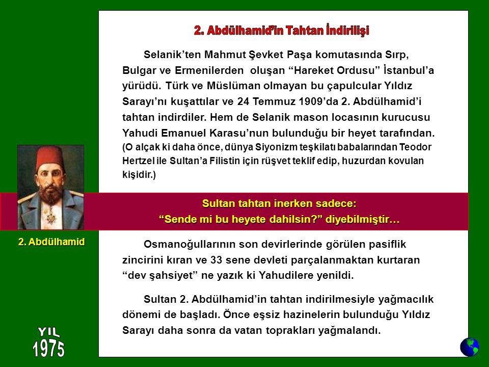 2. Abdülhamid'in Tahtan İndirilişi