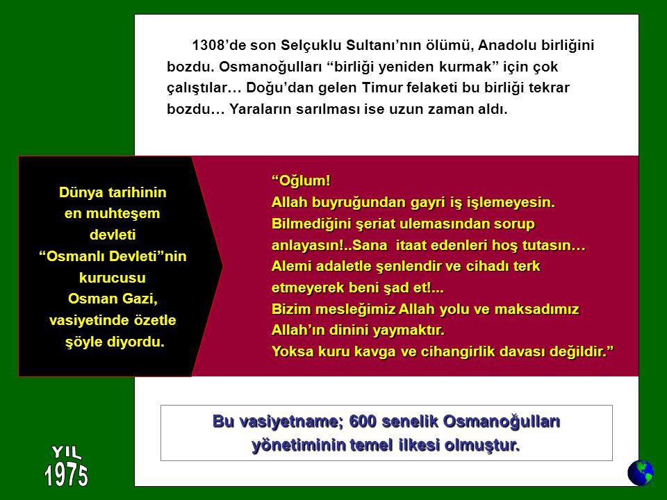 YIL 1975 Bu vasiyetname; 600 senelik Osmanoğulları