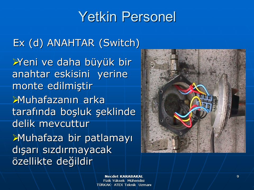 Yetkin Personel Ex (d) ANAHTAR (Switch)