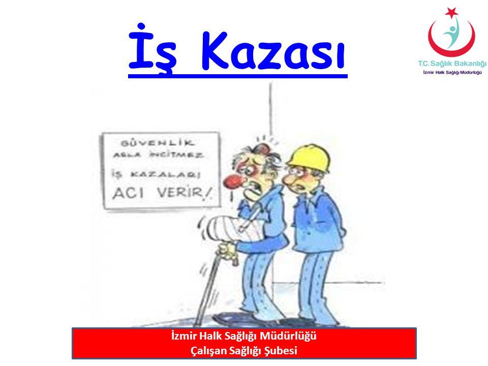 İzmir Halk Sağlığı Müdürlüğü Çalışan Sağlığı Şubesi